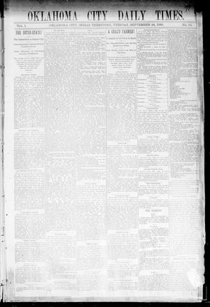 Primary view of object titled 'Oklahoma City Daily Times. (Oklahoma City, Indian Terr.), Vol. 1, No. 74, Ed. 1 Tuesday, September 24, 1889'.