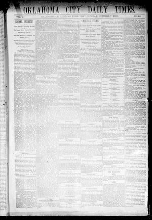 Primary view of object titled 'Oklahoma City Daily Times. (Oklahoma City, Indian Terr.), Vol. 1, No. 85, Ed. 1 Monday, October 7, 1889'.