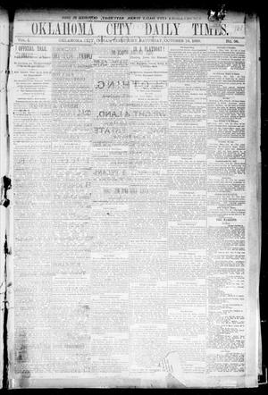 Primary view of object titled 'Oklahoma City Daily Times. (Oklahoma City, Indian Terr.), Vol. 1, No. 96, Ed. 1 Saturday, October 19, 1889'.