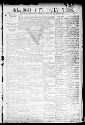 Primary view of Oklahoma City Daily Times. (Oklahoma City, Indian Terr.), Vol. 1, No. 98, Ed. 1 Tuesday, October 22, 1889
