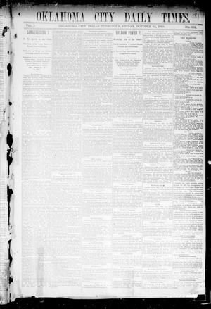 Primary view of object titled 'Oklahoma City Daily Times. (Oklahoma City, Indian Terr.), Vol. 1, No. 101, Ed. 1 Friday, October 25, 1889'.