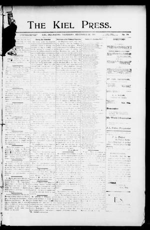 Primary view of The Kiel Press. (Kiel, Okla.), Vol. 4, No. 34, Ed. 1 Thursday, December 26, 1901