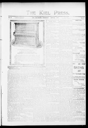 Primary view of object titled 'The Kiel Press. (Kiel, Okla.), Vol. 6, No. 4, Ed. 1 Thursday, May 28, 1903'.