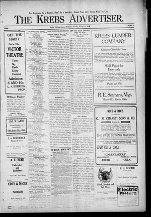 Primary view of The Krebs Advertiser (Krebs, Okla.), Vol. 1, No. 22, Ed. 1 Thursday, October 13, 1910