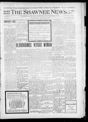 Primary view of object titled 'The Shawnee News. (Shawnee, Okla.), Vol. 10, No. 79, Ed. 1 Thursday, March 21, 1907'.