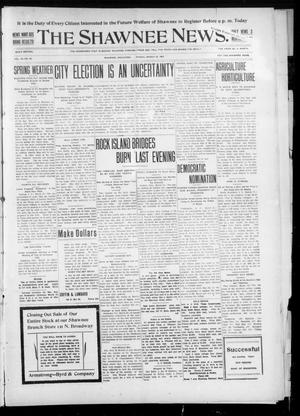Primary view of object titled 'The Shawnee News. (Shawnee, Okla.), Vol. 10, No. 80, Ed. 1 Friday, March 22, 1907'.