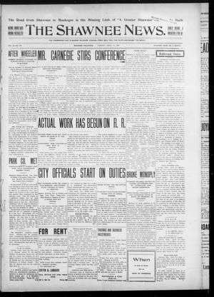 Primary view of object titled 'The Shawnee News. (Shawnee, Okla.), Vol. 10, No. 101, Ed. 1 Tuesday, April 16, 1907'.
