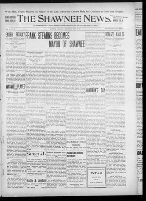Primary view of object titled 'The Shawnee News. (Shawnee, Okla.), Vol. 10, No. 102, Ed. 1 Wednesday, April 17, 1907'.