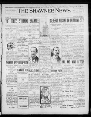 Primary view of object titled 'The Shawnee News. (Shawnee, Okla.), Vol. 10, No. 113, Ed. 1 Monday, April 29, 1907'.