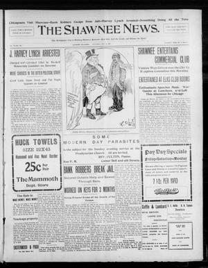 Primary view of object titled 'The Shawnee News. (Shawnee, Okla.), Vol. 10, No. 130, Ed. 1 Saturday, May 18, 1907'.