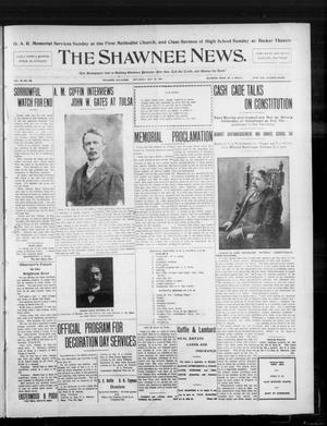 Primary view of object titled 'The Shawnee News. (Shawnee, Okla.), Vol. 10, No. 136, Ed. 1 Saturday, May 25, 1907'.