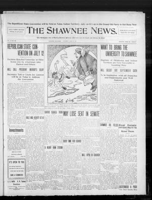 Primary view of object titled 'The Shawnee News. (Shawnee, Okla.), Vol. 10, No. 162, Ed. 1 Thursday, June 27, 1907'.