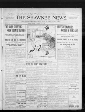 Primary view of object titled 'The Shawnee News. (Shawnee, Okla.), Vol. 10, No. 172, Ed. 1 Wednesday, July 10, 1907'.
