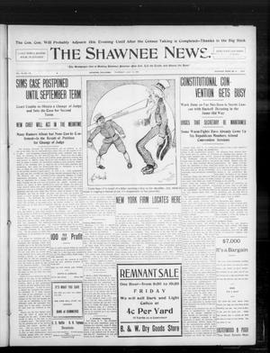 Primary view of object titled 'The Shawnee News. (Shawnee, Okla.), Vol. 10, No. 173, Ed. 1 Thursday, July 11, 1907'.