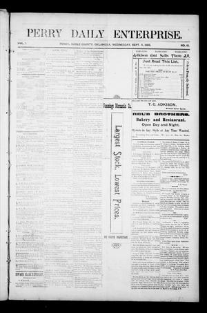 Primary view of object titled 'Perry Daily Enterprise. (Perry, Okla.), Vol. 1, No. 111, Ed. 1 Wednesday, September 11, 1895'.