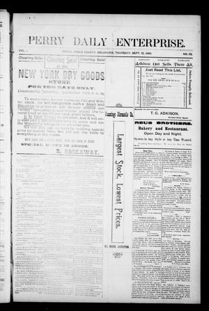Primary view of object titled 'Perry Daily Enterprise. (Perry, Okla.), Vol. 1, No. 112, Ed. 1 Thursday, September 12, 1895'.