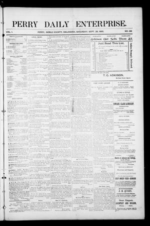 Primary view of object titled 'Perry Daily Enterprise. (Perry, Okla.), Vol. 1, No. 126, Ed. 1 Saturday, September 28, 1895'.