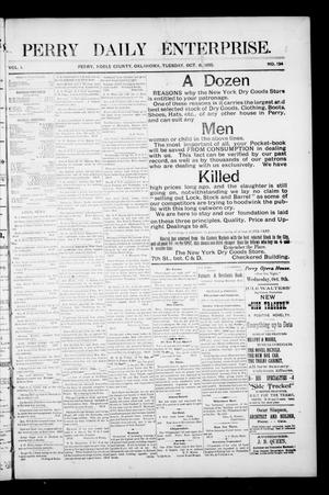 Primary view of object titled 'Perry Daily Enterprise. (Perry, Okla.), Vol. 1, No. 134, Ed. 1 Tuesday, October 8, 1895'.
