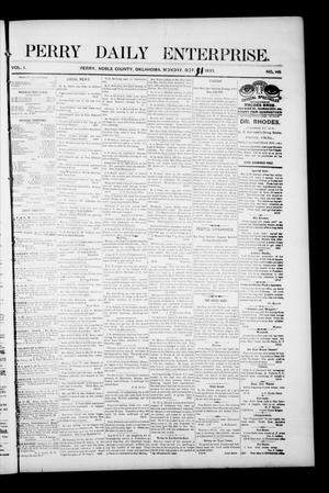 Primary view of object titled 'Perry Daily Enterprise. (Perry, Okla.), Vol. 1, No. 145, Ed. 1 Monday, October 21, 1895'.
