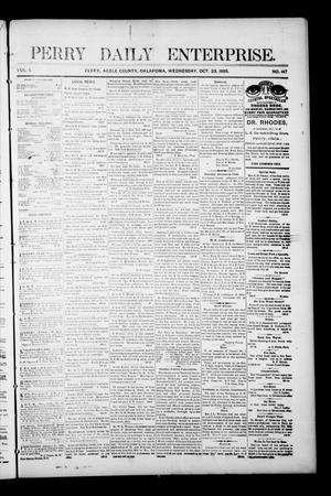 Primary view of object titled 'Perry Daily Enterprise. (Perry, Okla.), Vol. 1, No. 147, Ed. 1 Wednesday, October 23, 1895'.