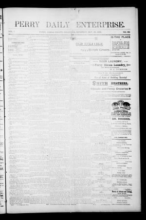 Primary view of object titled 'Perry Daily Enterprise. (Perry, Okla.), Vol. 1, No. 150, Ed. 1 Saturday, October 26, 1895'.
