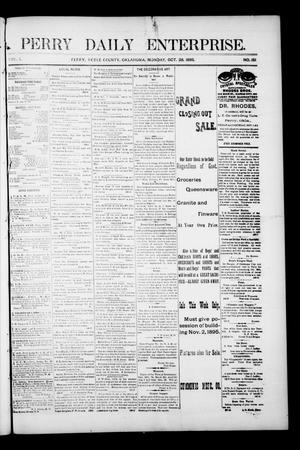 Primary view of object titled 'Perry Daily Enterprise. (Perry, Okla.), Vol. 1, No. 151, Ed. 1 Monday, October 28, 1895'.