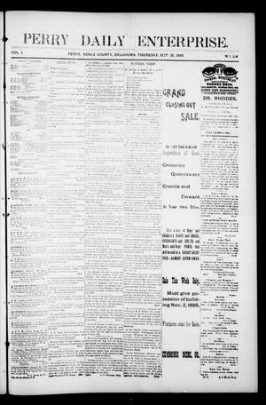 Primary view of object titled 'Perry Daily Enterprise. (Perry, Okla.), Vol. 1, No. 154, Ed. 1 Thursday, October 31, 1895'.