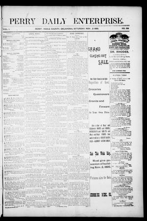 Primary view of object titled 'Perry Daily Enterprise. (Perry, Okla.), Vol. 1, No. 156, Ed. 1 Saturday, November 2, 1895'.