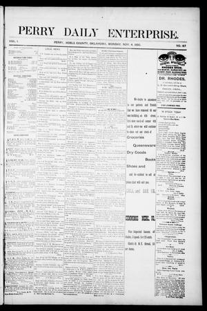 Primary view of object titled 'Perry Daily Enterprise. (Perry, Okla.), Vol. 1, No. 157, Ed. 1 Monday, November 4, 1895'.