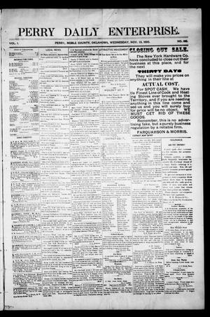 Primary view of object titled 'Perry Daily Enterprise. (Perry, Okla.), Vol. 1, No. 165, Ed. 1 Wednesday, November 13, 1895'.