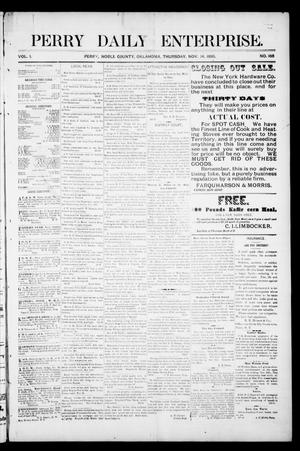 Primary view of object titled 'Perry Daily Enterprise. (Perry, Okla.), Vol. 1, No. 166, Ed. 1 Thursday, November 14, 1895'.