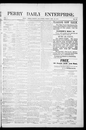 Primary view of object titled 'Perry Daily Enterprise. (Perry, Okla.), Vol. 1, No. 167, Ed. 1 Friday, November 15, 1895'.