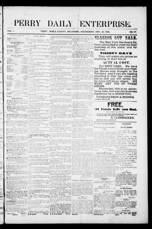 Primary view of object titled 'Perry Daily Enterprise. (Perry, Okla.), Vol. 1, No. 171, Ed. 1 Wednesday, November 20, 1895'.