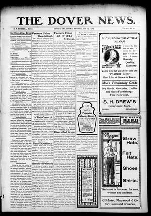 Primary view of object titled 'The Dover News. (Dover, Okla.), Vol. 7, No. 16, Ed. 1 Thursday, June 13, 1907'.