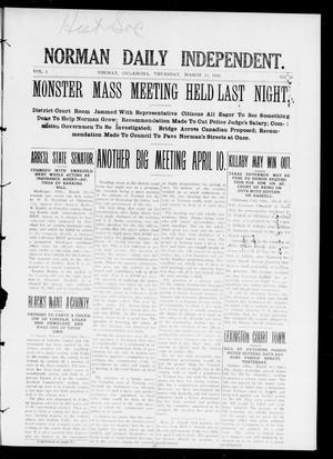 Norman Daily Independent. (Norman, Okla.), Vol. 1, No. 59, Ed. 1 Thursday, March 11, 1909