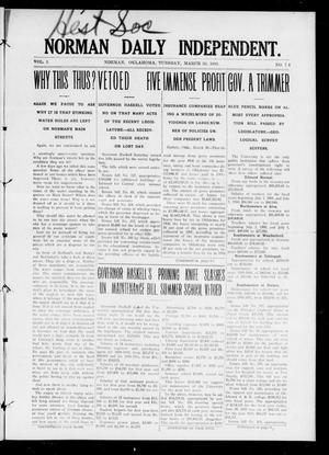 Primary view of object titled 'Norman Daily Independent. (Norman, Okla.), Vol. 1, No. 74, Ed. 1 Tuesday, March 30, 1909'.