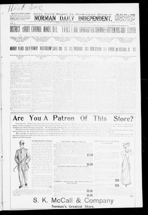 Primary view of object titled 'Norman Daily Independent. (Norman, Okla.), Vol. 1, No. 82, Ed. 1 Thursday, April 8, 1909'.