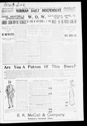 Primary view of object titled 'Norman Daily Independent. (Norman, Okla.), Vol. 1, No. 83, Ed. 1 Friday, April 9, 1909'.