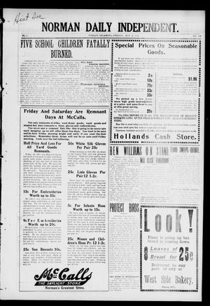 Primary view of object titled 'Norman Daily Independent. (Norman, Okla.), Vol. 1, No. 122, Ed. 1 Monday, May 24, 1909'.