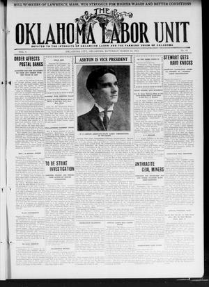 Primary view of object titled 'The Oklahoma Labor Unit (Oklahoma City, Okla.), Vol. 3, No. 41, Ed. 1 Saturday, March 16, 1912'.