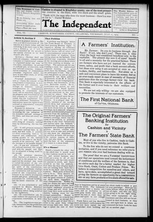 Primary view of object titled 'The Independent. (Cashion, Okla.), Vol. 6, No. 11, Ed. 1 Thursday, July 17, 1913'.