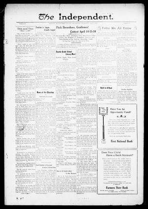 Primary view of object titled 'The Independent. (Cashion, Okla.), Vol. 13, No. 48, Ed. 1 Thursday, April 7, 1921'.