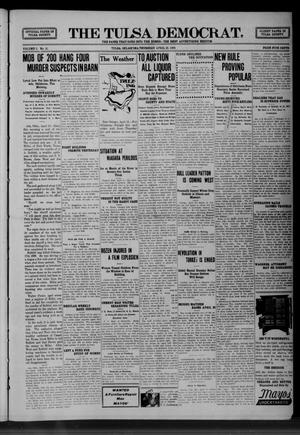 Primary view of object titled 'The Tulsa Democrat. (Tulsa, Okla.), Vol. 5, No. 10, Ed. 1 Thursday, April 22, 1909'.