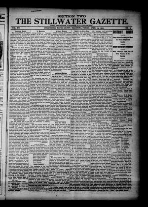 Primary view of object titled 'The Stillwater Gazette. (Stillwater, Okla.), Vol. 16, No. 17, Ed. 1 Friday, April 14, 1905'.