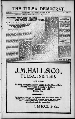 Primary view of object titled 'The Tulsa Democrat. (Tulsa, Indian Terr.), Vol. 7, No. 11, Ed. 1 Friday, March 15, 1901'.