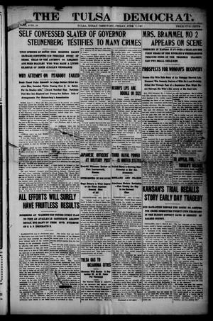 Primary view of object titled 'The Tulsa Democrat. (Tulsa, Indian Terr.), Vol. 8, No. 19, Ed. 1 Friday, June 7, 1907'.