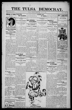 Primary view of object titled 'The Tulsa Democrat. (Tulsa, Indian Terr.), Vol. 6, No. 21, Ed. 1 Friday, May 19, 1905'.
