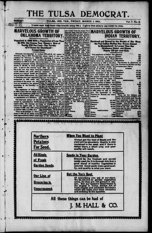 Primary view of object titled 'The Tulsa Democrat. (Tulsa, Indian Terr.), Vol. 7, No. 9, Ed. 1 Friday, March 1, 1901'.