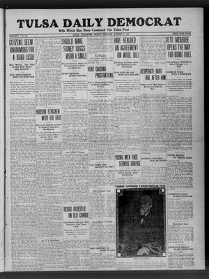 Primary view of object titled 'Tulsa Daily Democrat (Tulsa, Okla.), Vol. 7, No. 269, Ed. 1 Friday, August 11, 1911'.