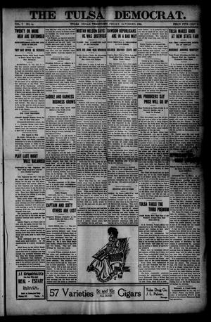 Primary view of object titled 'The Tulsa Democrat. (Tulsa, Indian Terr.), Vol. 7, No. 40, Ed. 1 Friday, October 5, 1906'.